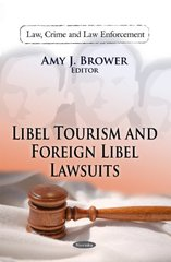 Libel Tourism and Foreign Libel Lawsuits