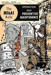 The M16A1 Rifle: Operation and Preventive Maintenance