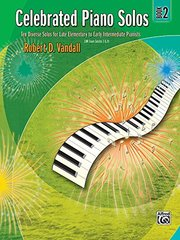 Celebrated Piano Solos: Ten Diverse Solos From Late Elementary to Early Intermediate Pianists: UK Exam Grades 1&2