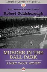 Murder in the Ball Park by Goldsborough, Robert