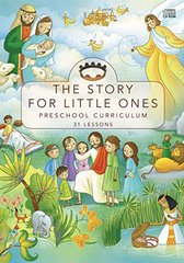The Story for Little Ones: Preschool Curriculum: The Story