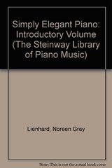 Simply Elegant Piano: Introductory Volume