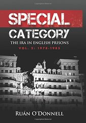 Special Category: The IRA in English Prisons: 1978-1985