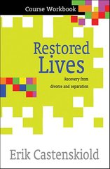 Restored Lives: Recovery from Divorce and Separation