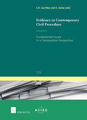 Evidence in Contemporary Civil Procedure: Fundamental Issues in a Comparative Perspective