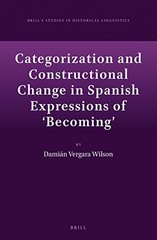 Categorization and Constructional Change in Spanish Expressions of Becoming