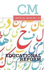 Critical Muslim 15: Educational Reform