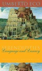 Serendipities: Language & Lunacy