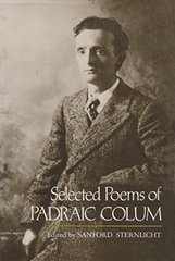 Selected Poems of Padraic Colum