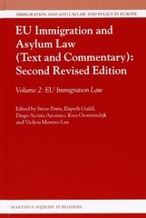 EU Immigration and Asylum Law (Text and Commentary): EU Immigration Law