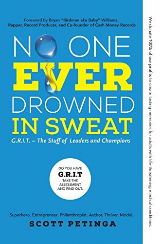 No One Ever Drowned in Sweat