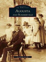 Augusta and Summerville