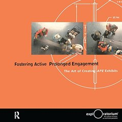 Fostering Active Prolonged Engagement: The Art of Creating APE Exhibits