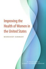 Improving the Health of Women in the United States: Workshop Summary