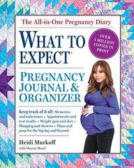 What to Expect Pregnancy Journal & Organizer by Murkoff, Heidi Eisenberg/ Mazel, Sharon