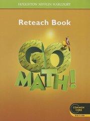Go Math! Reteach Book Grade 5: Common Core Edition