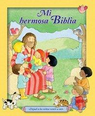 Mi hermosa Biblia / My Beautiful Bible: Dejad a los ninos venir a Mi / Let the Children Come to Me