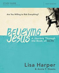 Believing Jesus: A Journey Through the Book of Acts