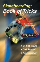 Skateboarding: Book of Tricks by Badillo, Steve/ Werner, Doug