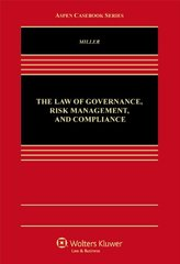 The Law of Governance, Risk Management, and Compliance