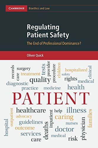 Regulating Patient Safety: The End of Professional Dominance?