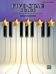 Five-Star Solos: 11 Colorful Solos with Optional Duet Accompaniments, Late Elementary