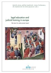 Legal Education and Judicial Training in Europe: The Menu for Justice Project Report