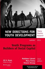 Youth Programs As Builders of Social Capital by Calvert, Matthew (EDT)/ Emery, Mary (EDT)/ Kinsey, Sharon (EDT)