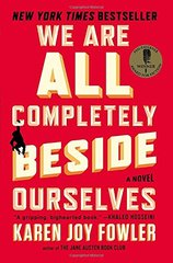 We are all completely beside ourselves by Fowler, Karen Joy