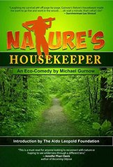 Nature's Housekeeper: An Eco-comedy