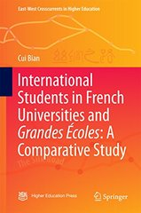 International Students in French Universities and Grandes Ecoles: A Comparative Study