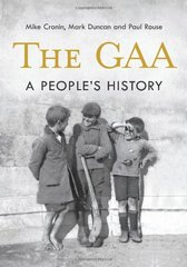 The GAA: A People's History