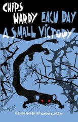 Each Day a Small Victory by Hardy, Chips/ Grillo, Oscar (ILT)