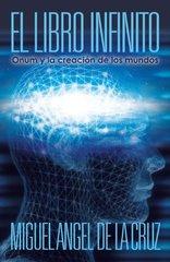 El Libro Infinito: Onum Y La Creacion De Los Mundos