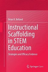 Instructional Scaffolding in Stem Education: Strategies and Efficacy Evidence