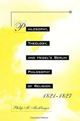 Philosophy, Theology, and Hegel's Berlin Philosophy of Religion, 1821-1827