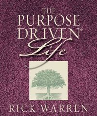 The Purpose Driven Life: What on Earth Am I Here For? by Warren, Rick