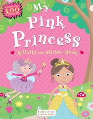 My Pink Princess Activity and Sticker BookMy Pink Princess Activity and Sti