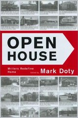 Open House: Writers Redefine Home