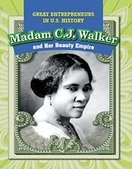 Madam C.j. Walker and Her Beauty Empire