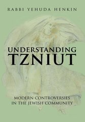 Understanding Tzniut: Modern Controversies in the Jewish Community