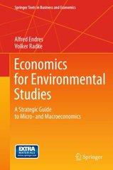 Economics for Environmental Studies: A Strategic Guide to Micro- and Macroeconomics