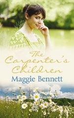 The Carpenter's Children by Bennett, Maggie