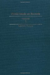 Ethnic Music on Records: A Discography of Ethnic Recordings Produced in the United States, 1893-1942: Western Europe
