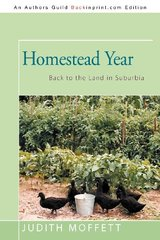 Homestead Year: Back to the Land in Suburbia