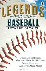 Legends: The Best Players, Games, and Teams in Baseball
