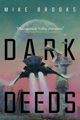 """Dark Deeds: """""""""""