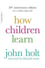 How Children Learn, 50th anniversary edition: """"