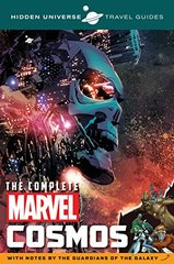 The Complete Marvel Cosmos: With Notes by the Guardians of the Galaxy