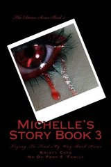 Michelle Story's: Trying to Find My Way Back Home